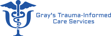 Gray's Trauma-Informed Care Services Corp
